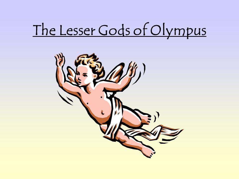 The Lesser Gods of Olympus