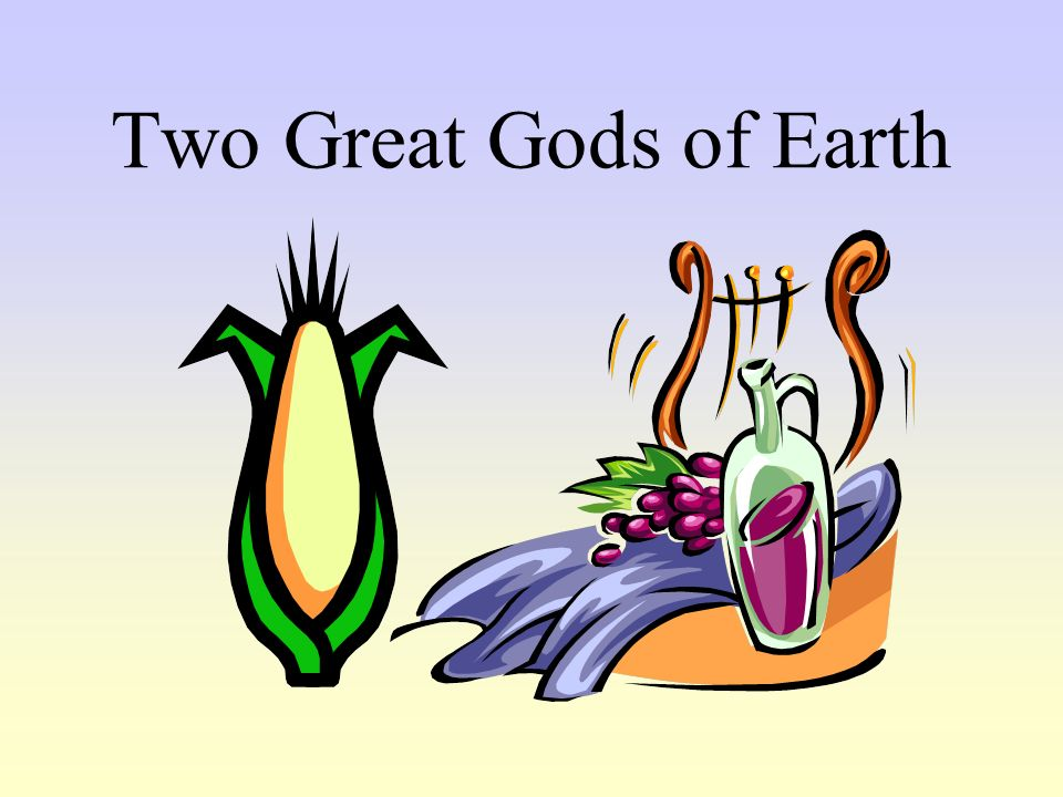 Two Great Gods of Earth