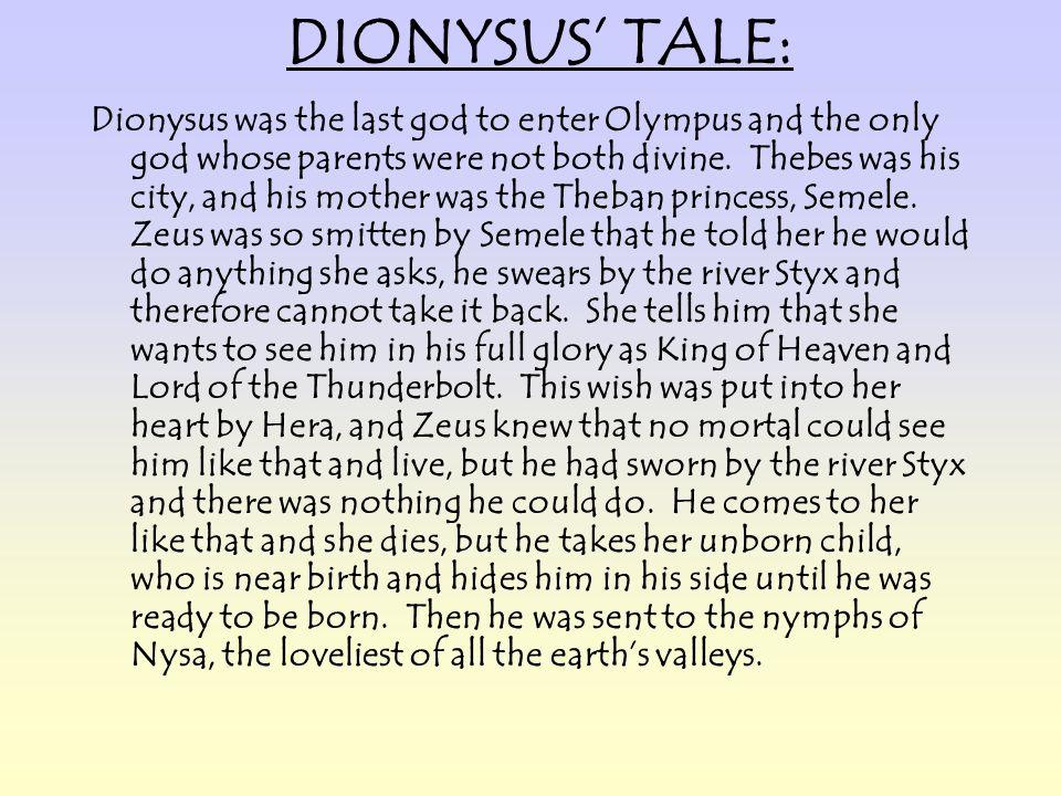 DIONYSUS' TALE: