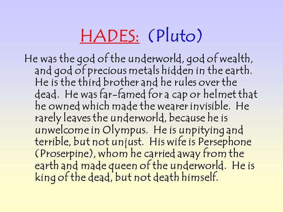 HADES: (Pluto)