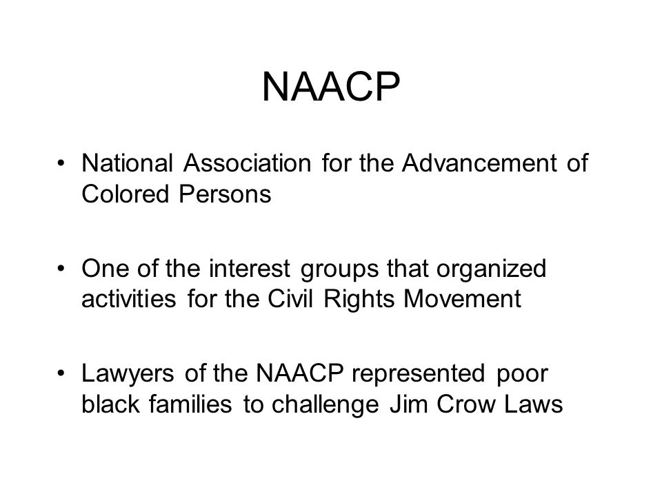 NAACP National Association for the Advancement of Colored Persons