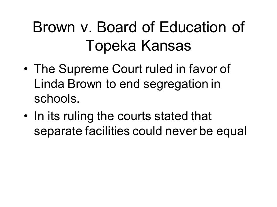 Brown v. Board of Education of Topeka Kansas