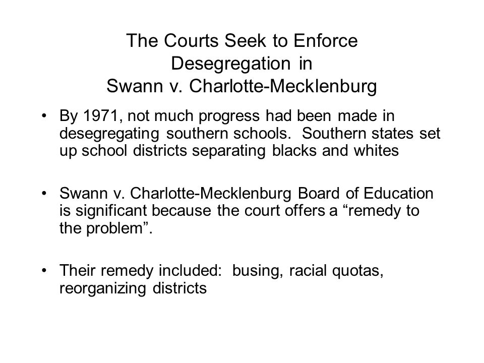 The Courts Seek to Enforce Desegregation in Swann v