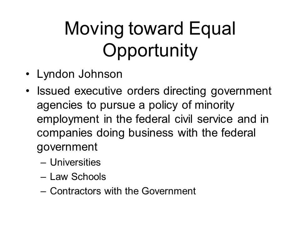 Moving toward Equal Opportunity