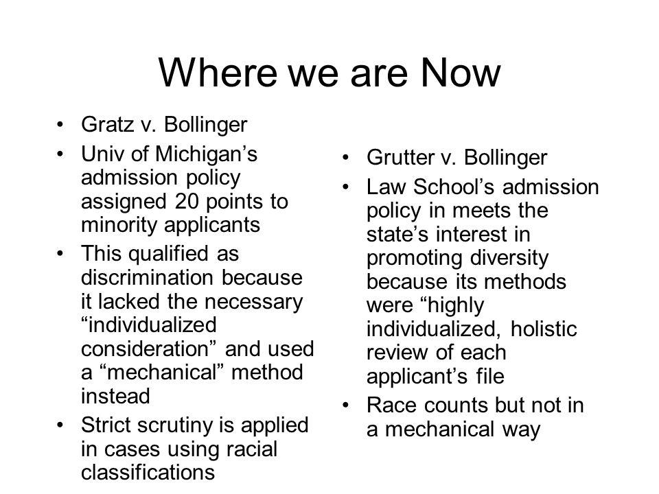 Where we are Now Gratz v. Bollinger