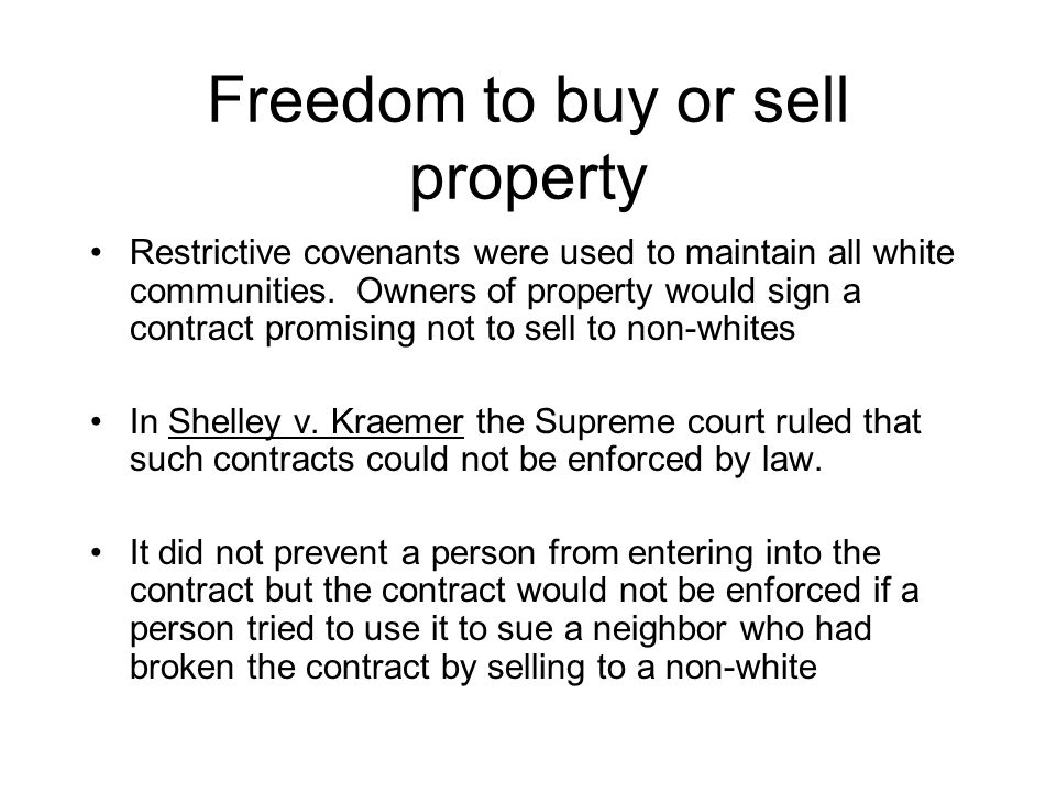 Freedom to buy or sell property