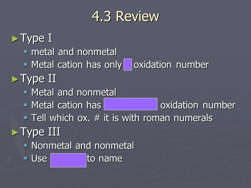 4.3 Review Type I Type II Type III metal and nonmetal