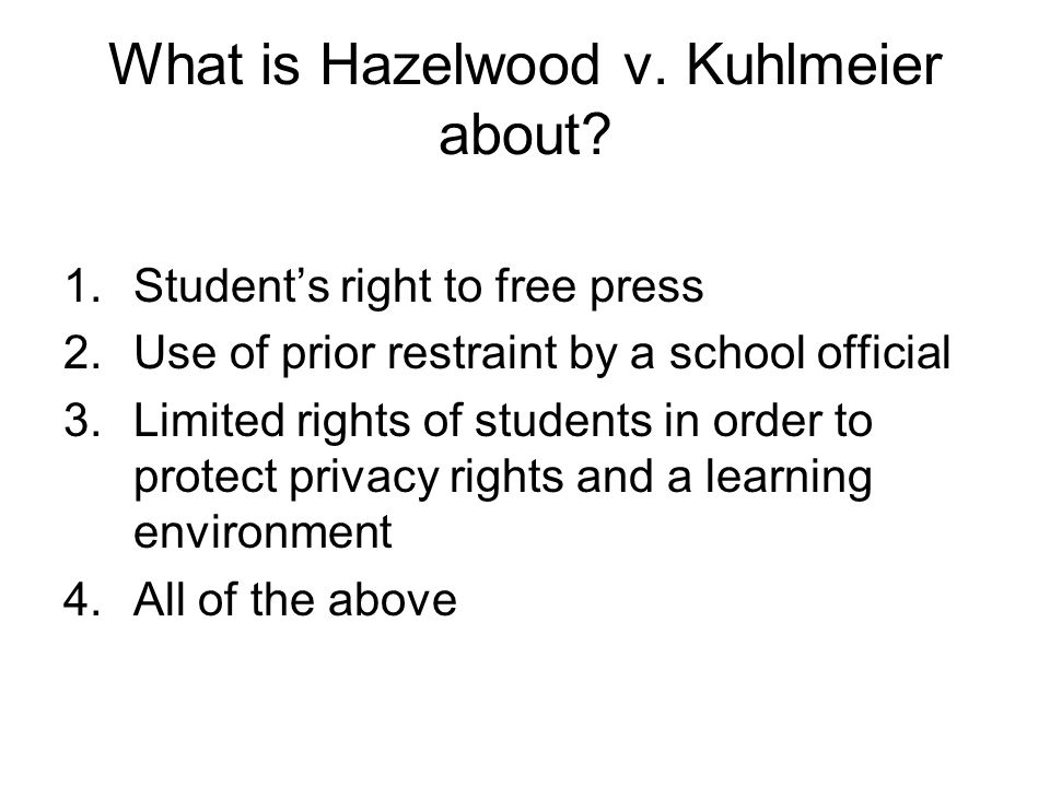 What is Hazelwood v. Kuhlmeier about