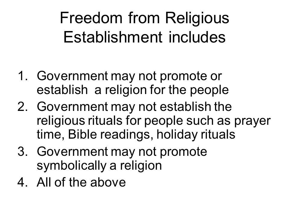 Freedom from Religious Establishment includes