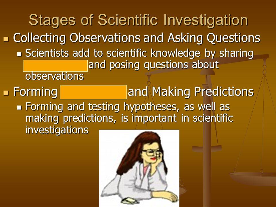 Stages of Scientific Investigation