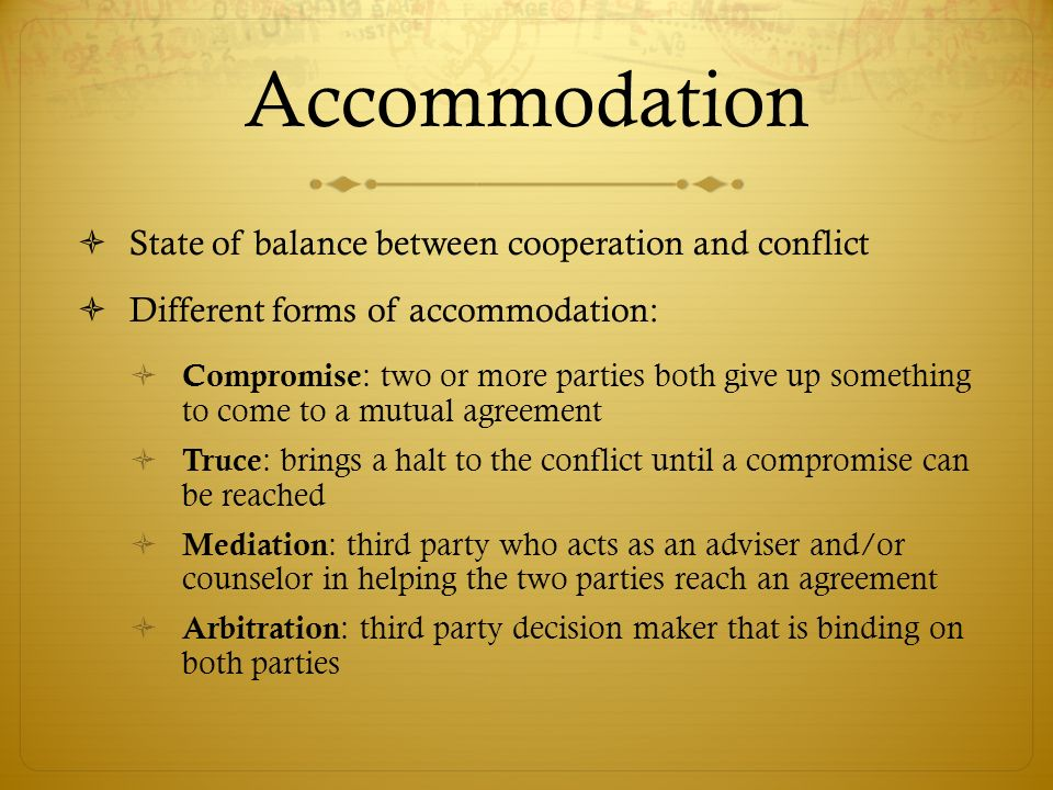 Accommodation State of balance between cooperation and conflict