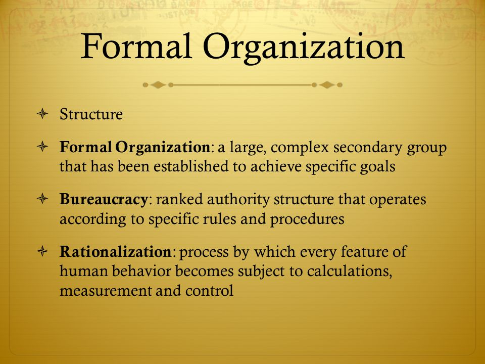 Formal Organization Structure