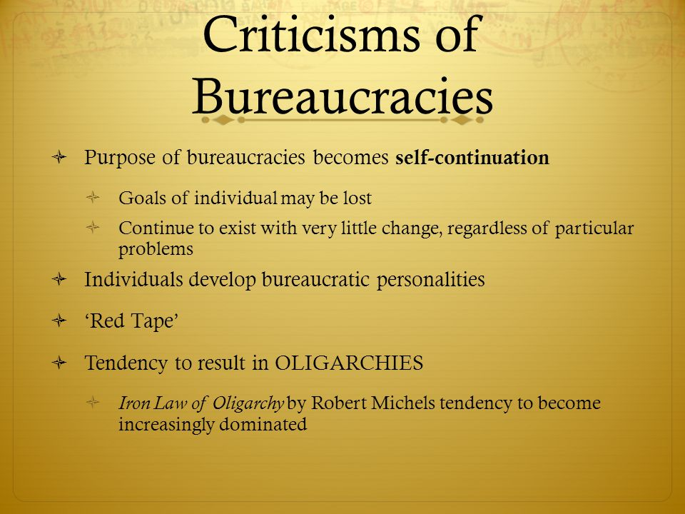 Criticisms of Bureaucracies