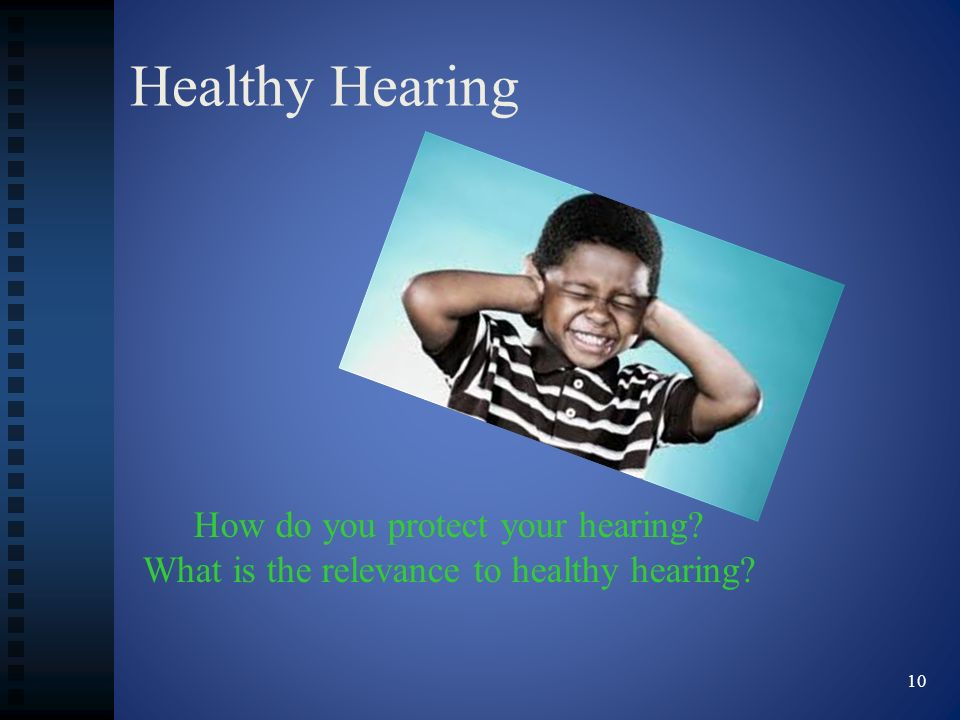 Healthy Hearing How do you protect your hearing