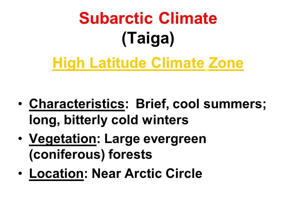 Subarctic Climate (Taiga)