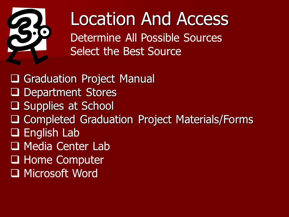 Location And Access Determine All Possible Sources