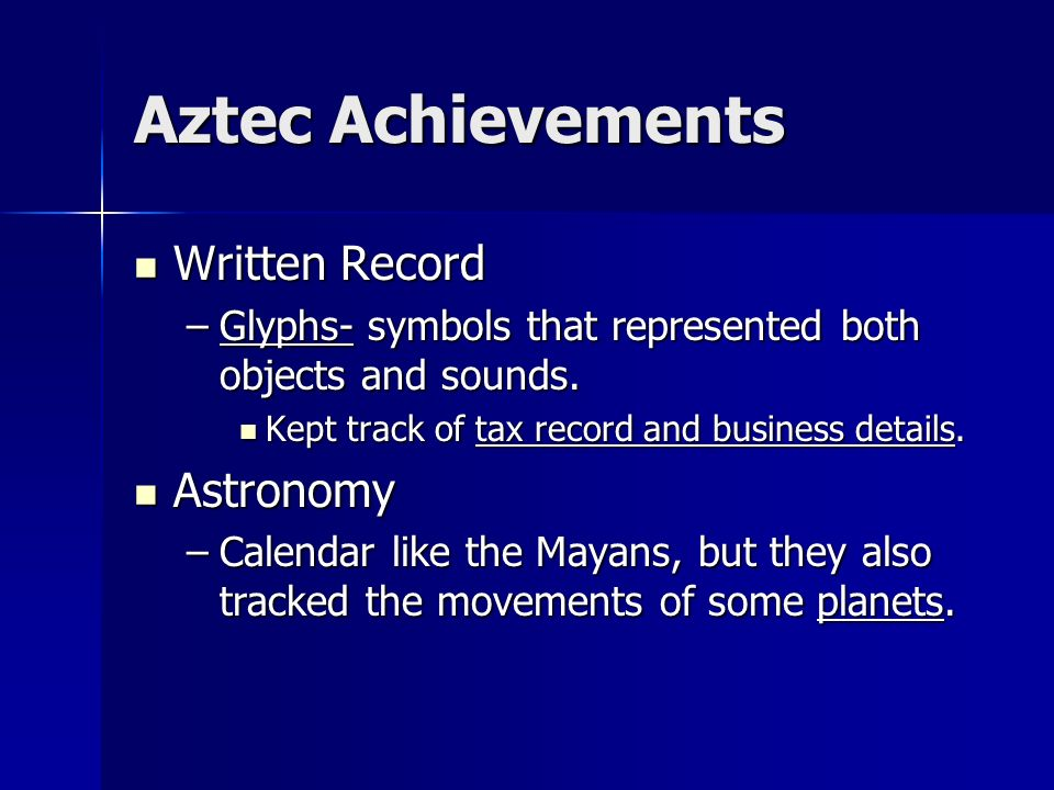 the achievement of the aztecs What were some of aztecs achievements save cancel already exists would you like another great achievement of the mayan empire is their system of writing.