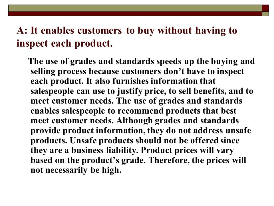 A: It enables customers to buy without having to inspect each product.