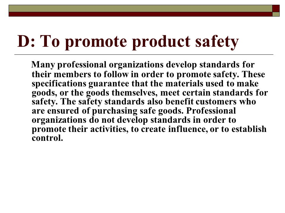 D: To promote product safety