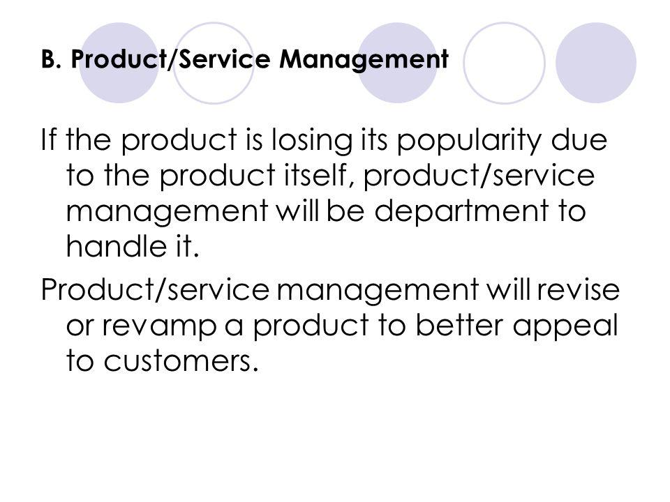 B. Product/Service Management