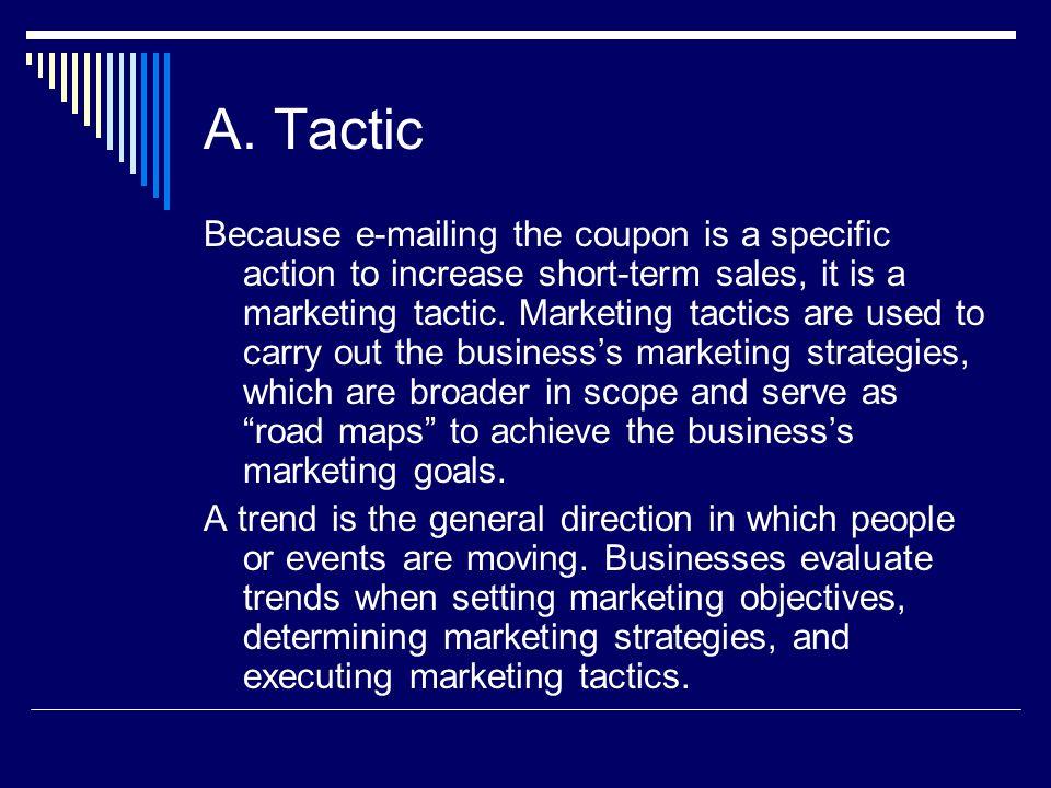 A. Tactic