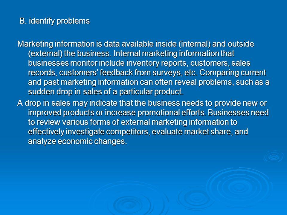 B. identify problems
