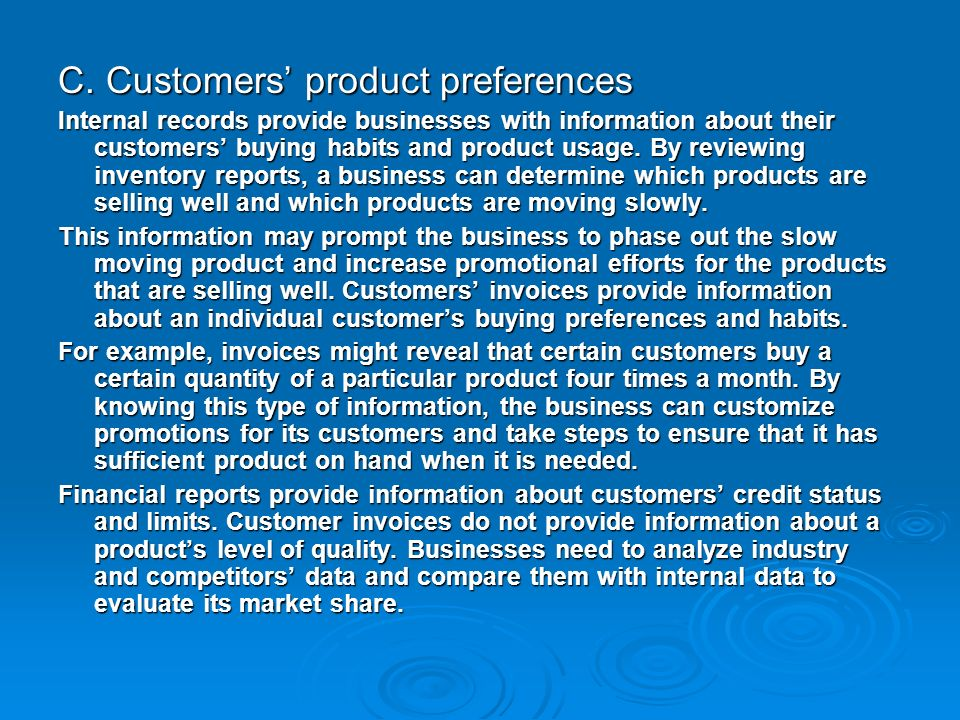 C. Customers' product preferences