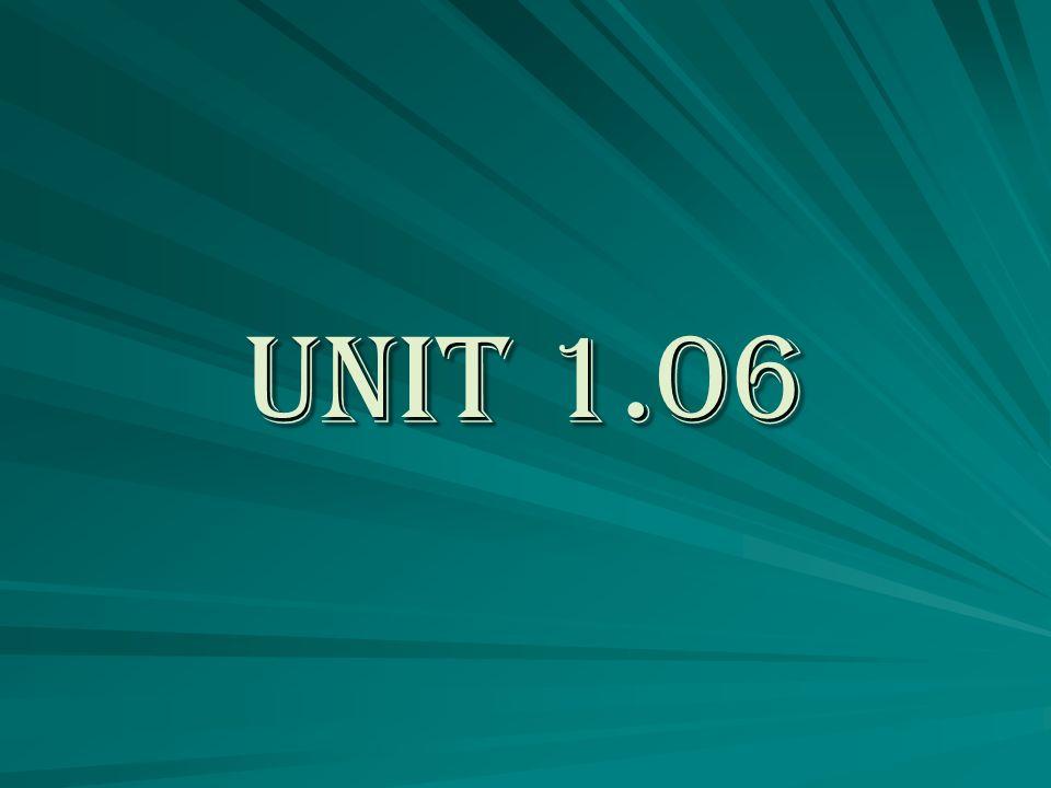 Unit 1.06