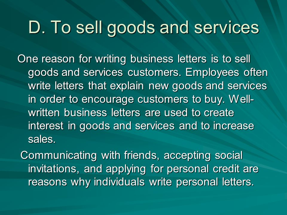 D. To sell goods and services