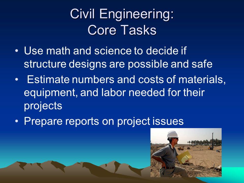 Civil Engineering: Core Tasks