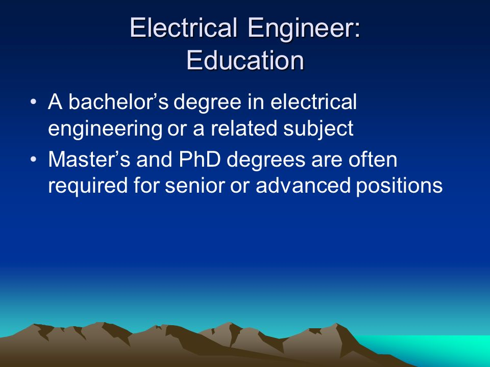 Electrical Engineer: Education