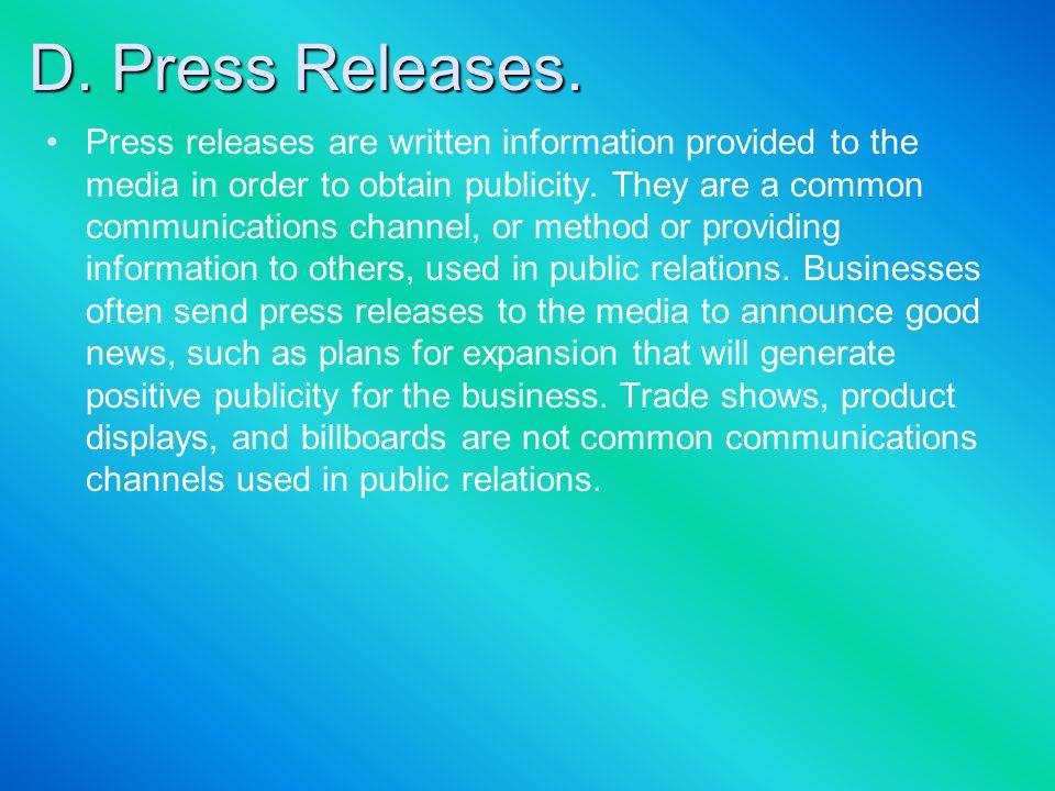 D. Press Releases.