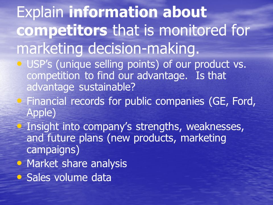 Explain information about competitors that is monitored for marketing decision-making.