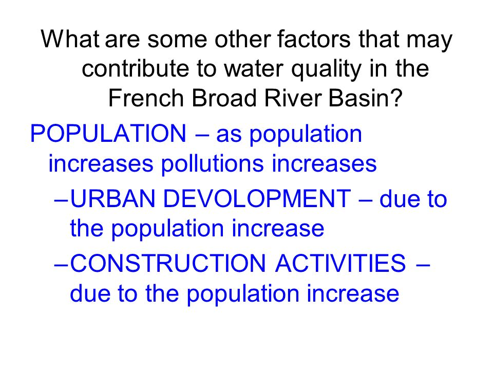 What are some other factors that may contribute to water quality in the French Broad River Basin