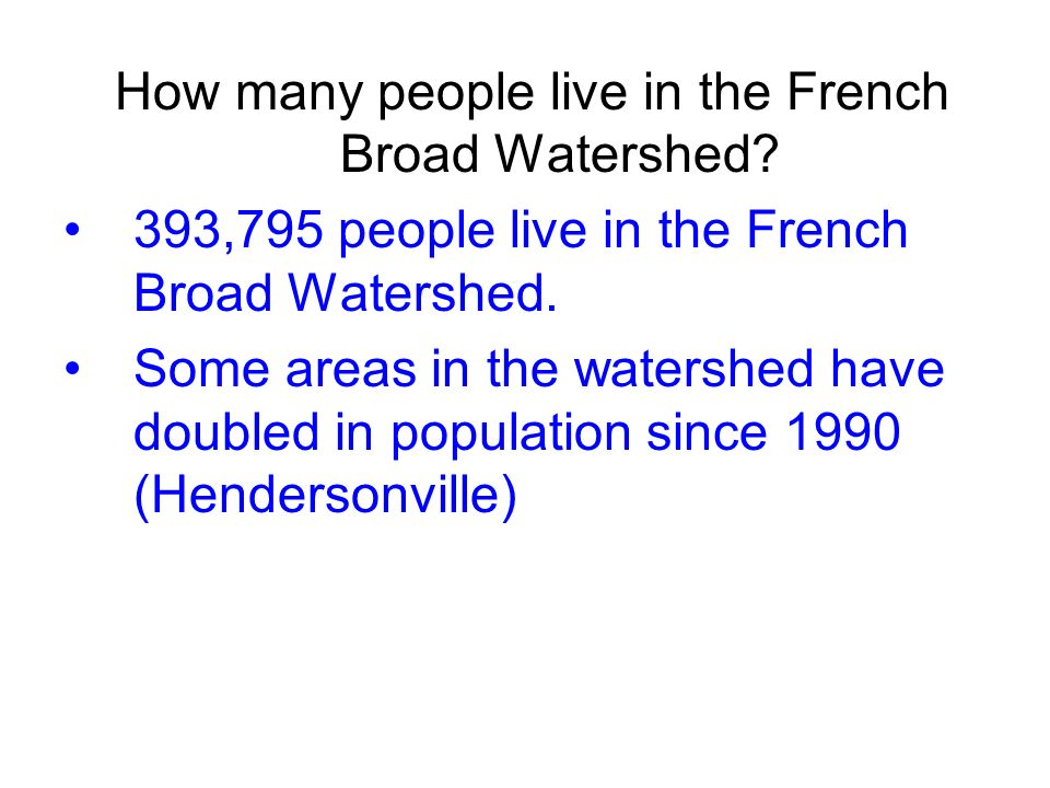 How many people live in the French Broad Watershed