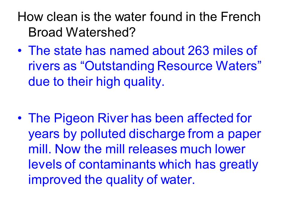 How clean is the water found in the French Broad Watershed