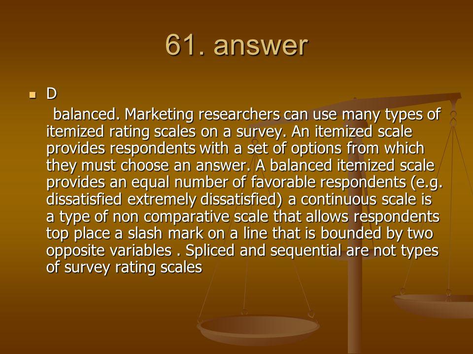 61. answer D.