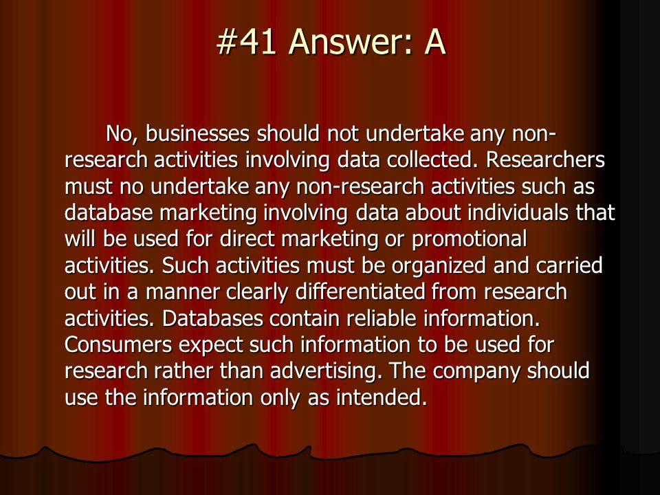 #41 Answer: A