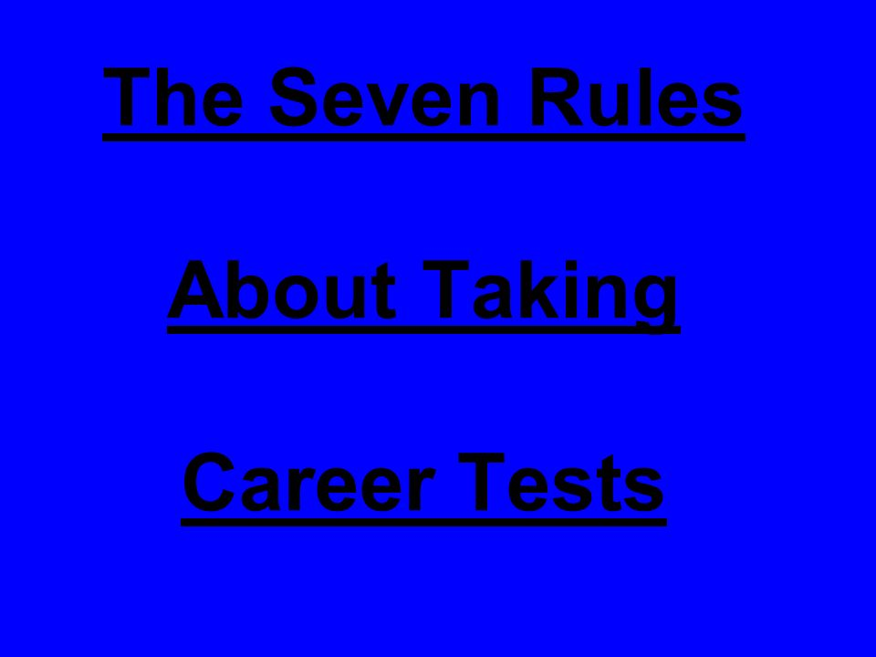 1 The Seven Rules About Taking Career Tests  Career Tests