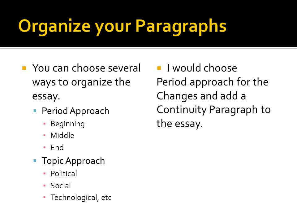Organize your Paragraphs