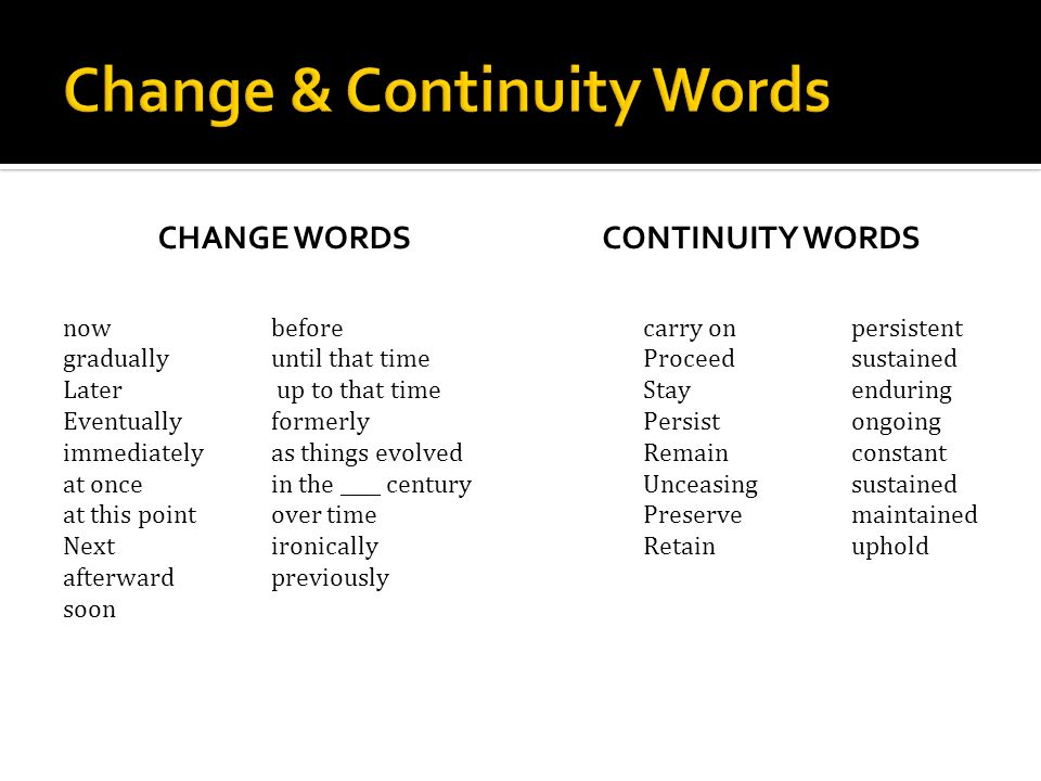 Change & Continuity Words
