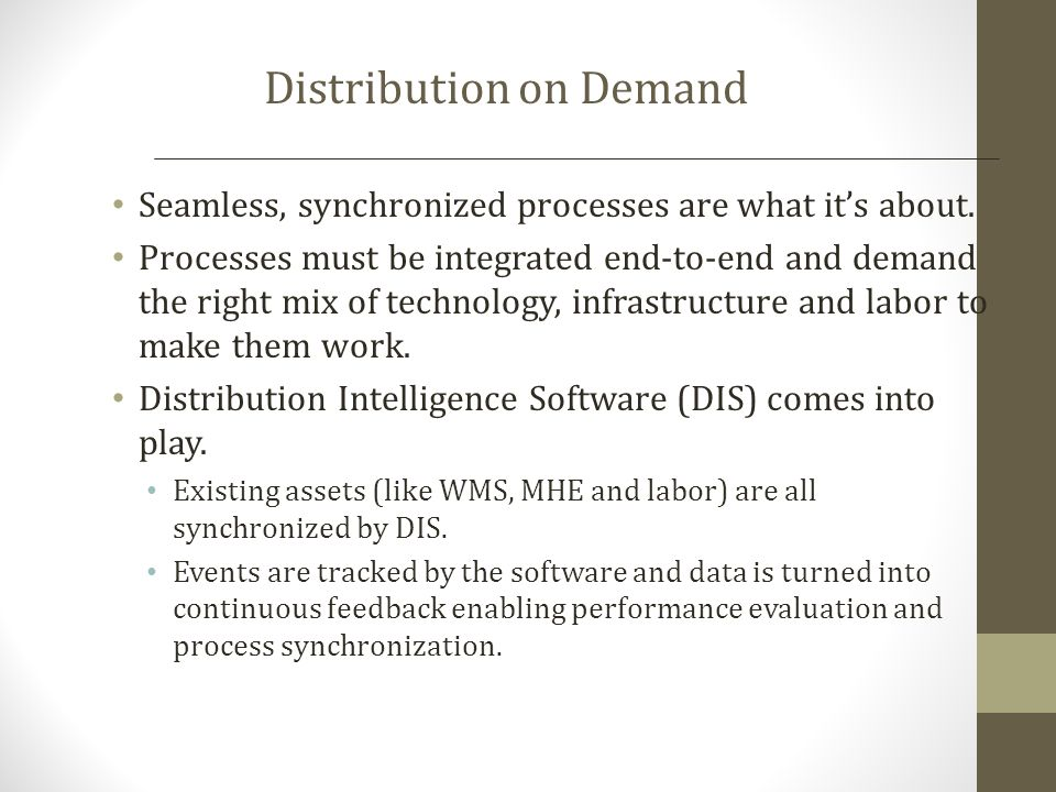 Distribution on Demand