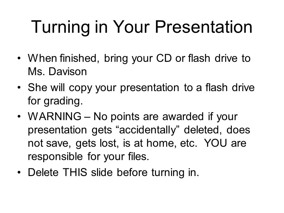 Turning in Your Presentation
