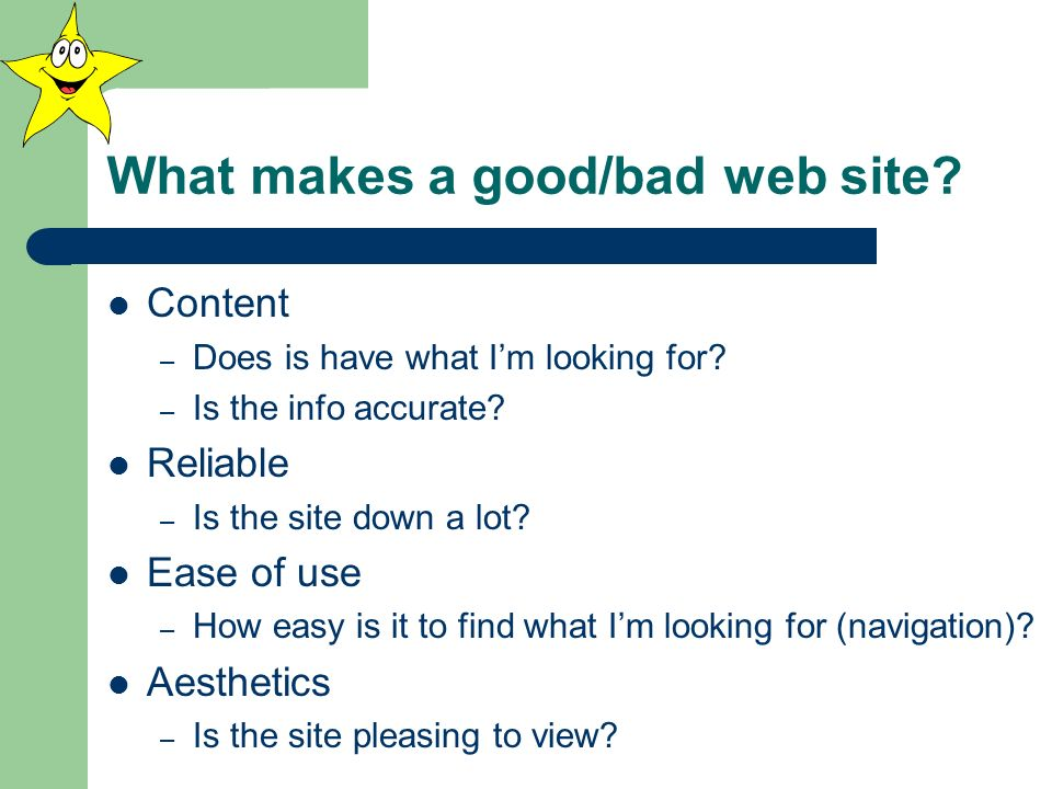 What makes a good/bad web site