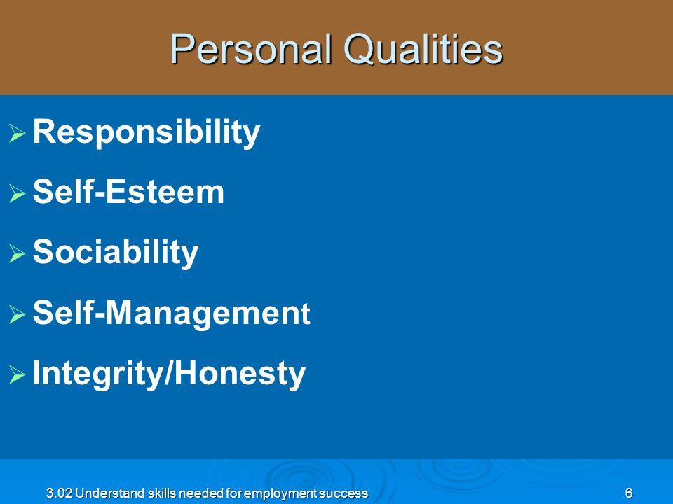 Personal Qualities Responsibility Self-Esteem Sociability