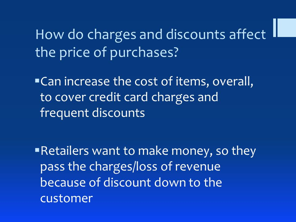How do charges and discounts affect the price of purchases