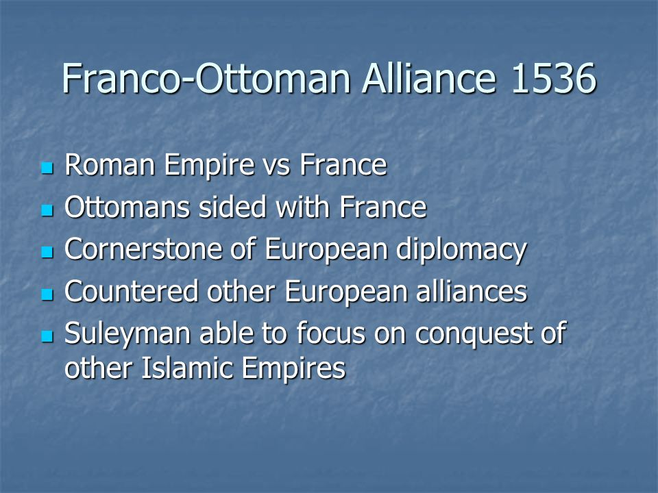 Franco-Ottoman Alliance 1536