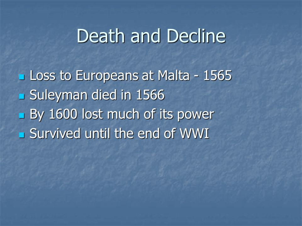 Death and Decline Loss to Europeans at Malta - 1565