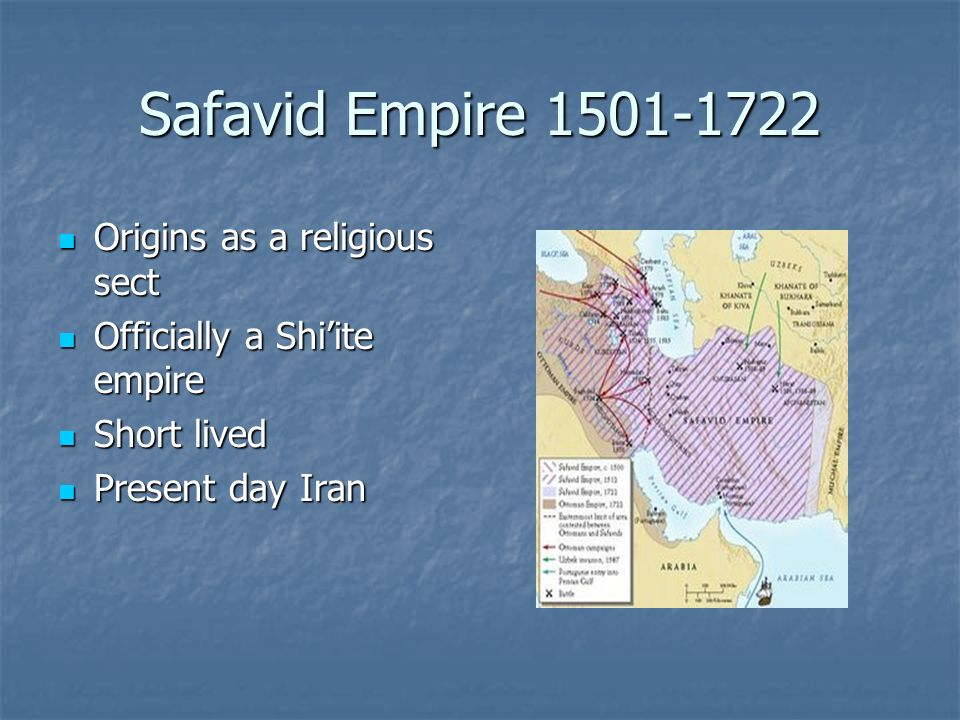 Safavid Empire 1501-1722 Origins as a religious sect