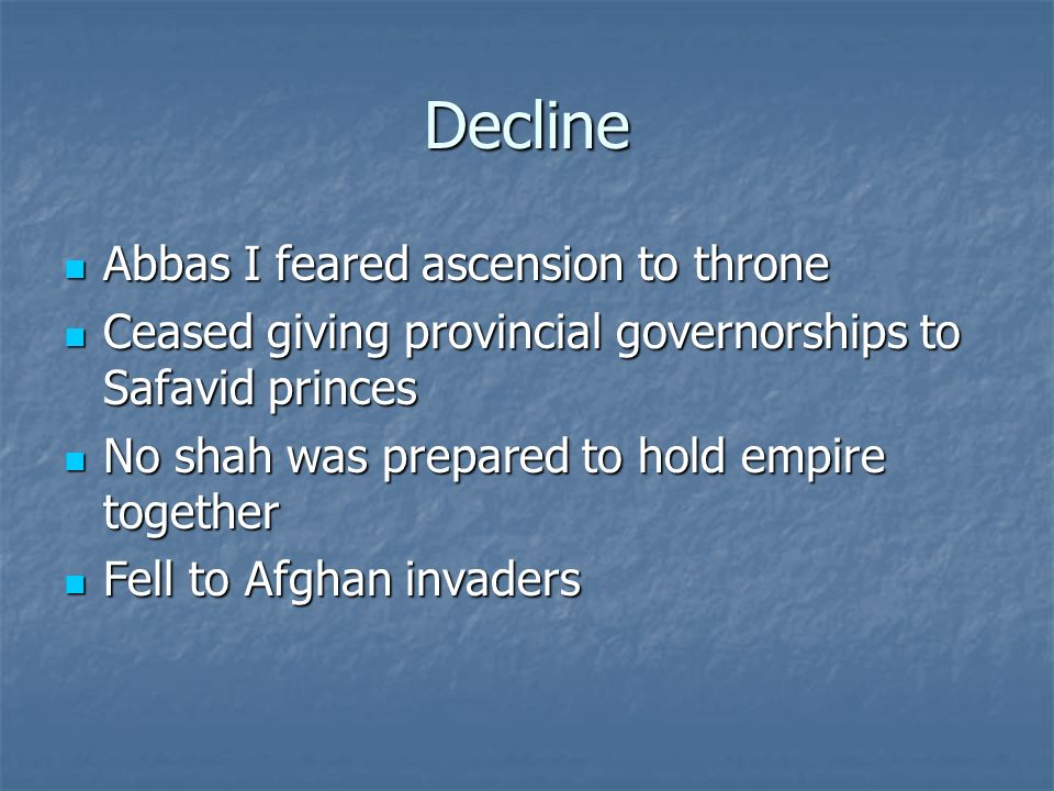 Decline Abbas I feared ascension to throne